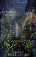 Il Dono - La Leggenda by BreeJH_