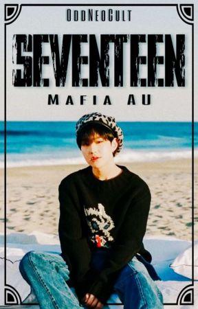 Mafia ¦¦ Seventeen - You Try To Run Away - Wattpad