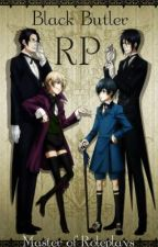 Black Butler Roleplay by Master_of_Roleplays