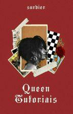 Queen Tutoriais by survier