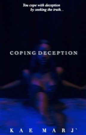 Coping Deception (Soon) by KMJnovels