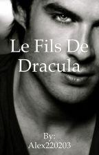 Le fils de Dracula  by Alex220203