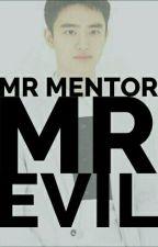 Mr Mentor Mr Evil by youngji_pcy