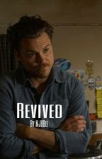 Revived (Martin Riggs Love Story: Lethal Weapon TV Show) by MJHBee
