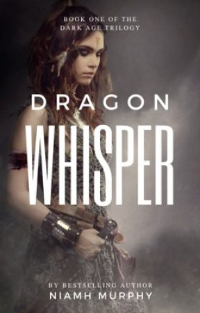 Dragon Whisper - *SAMPLE CHAPTERS* by AuthorNiamh