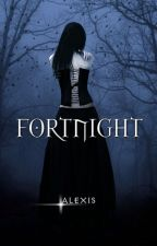 Fortnight (Book #1) by DiahItsnani