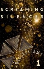 Screaming Silences | Urban Book 1 by forgeddreams