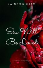 She will be loved / versión extendida/ by Giam__