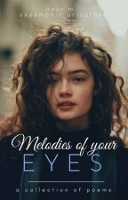 Melodies Of Your Eyes |N.M| by xxdemonic_unicornxx