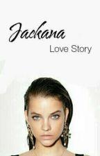 [ROMANCE × SHORT STORY#1] JACKANA by jadeexn