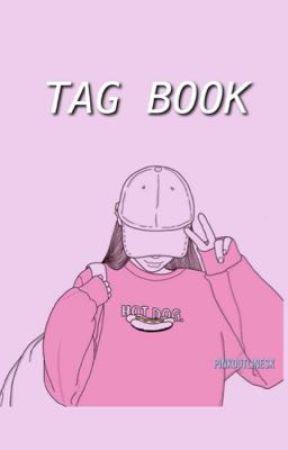 Tag Book  by brokenxdreamsx