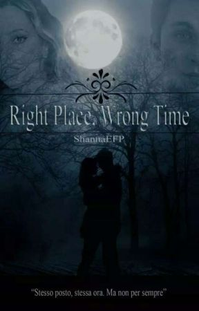 Right place, wrong time. by ShannaEFP