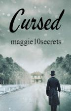Cursed by maggie10secrets