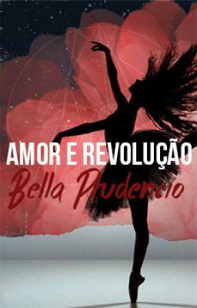 Amor e Revolução by bellaprudencio