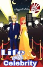 Life with Celebrity by AnggiePuteri-