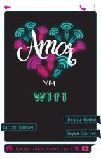 Amor via Wifi by CARINERAPOSO