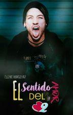 """""""El Sentido Del Amor 2"""" [J.D] by JoshlerBell"""