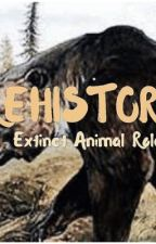 PREHISTORIC- EXTINCT ANIMAL ROLEPLAY by AshleighWilliams6