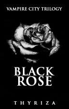 Vampire City 2: Black Rose by Thyriza