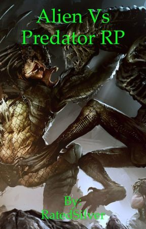 Aliens VS Predator RP by RatedSilver