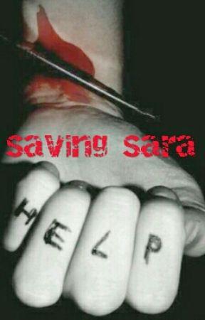 Saving Sara by SlytherpuffCookie