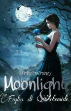 Moonlight: Figlia di Artemide by PrincessDream-