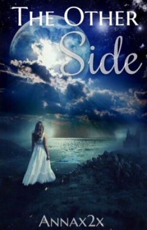 The Other Side  by Annax2x