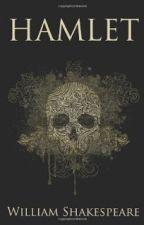 HAMLET - William Shakespeare. by Florwiis_Ainsworth