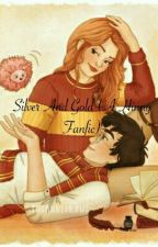 Silver And Gold (A Hinny Fanfic) by xcel_volleyball_7