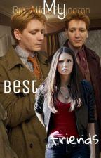 My Best Friends {Fred Weasley & George Weasley} by AliciaPaynoran