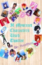 If Mystreet Characters Used Twitter by VioletViety
