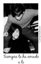 Siempre Te He Amado a Ti │ Larry Stylinson │ One Shot by CatnipStylinson