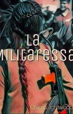 La Militaressa  by occhi_di_lightwood