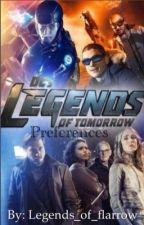 |DC's Legends of Tomorrow| Preferences by legendsflarrowgleek