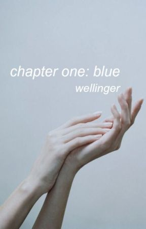 chapter one: blue (wellinger) one shot by oopsmydomen