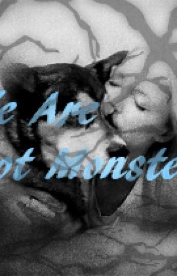 We Are Not Monsters (Loki/Avengers Fanfiction) - Eir Heart