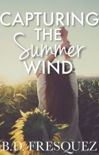 Capturing The Summer Wind by The_Dreamer_10