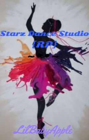 Starz Dance Studio {RP} by LilBabyApple