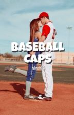 Baseball Caps {Wattys 2017} by nahnotnash