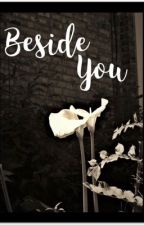 Beside you (l.h) - (a.i) by mikeys_onsie