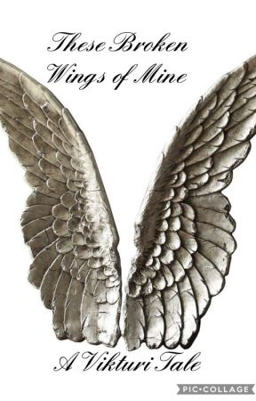 These Broken Wings of Mine (A Vikturi Soulmate AU) by PhantomhiveHostClub