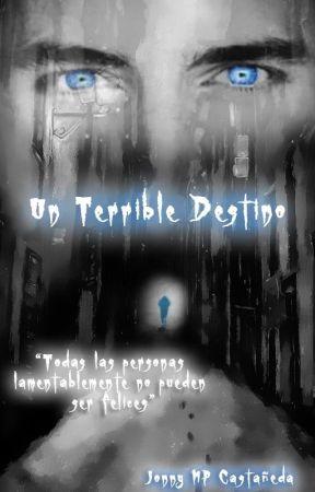 Un Terrible Destino by MauricioDT