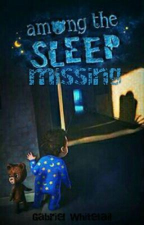 Among the Sleep: Missing by GabetheSmarty23