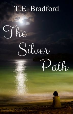The Silver Path by TEBradford
