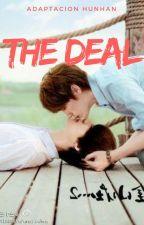 The Deal (Hunhan) by BarbaraRiquelme498