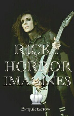 ♔ Ricky Horror Imagines ♔ by quietxcrow