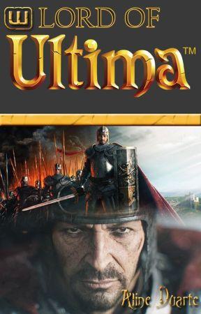Lord of Ultima- Do jogo à realidade by alinecarpesduarte
