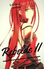 Rebelde:A aventura começa by GisseleRodrigues