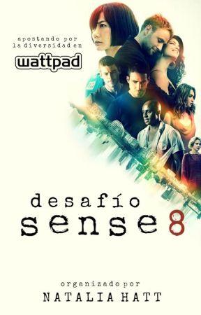 Desafío Sense8 by NataliaAlejandra
