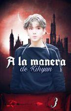 ↬03 A La Manera De Kihyun [ADAPTACIÓN] by Eri614